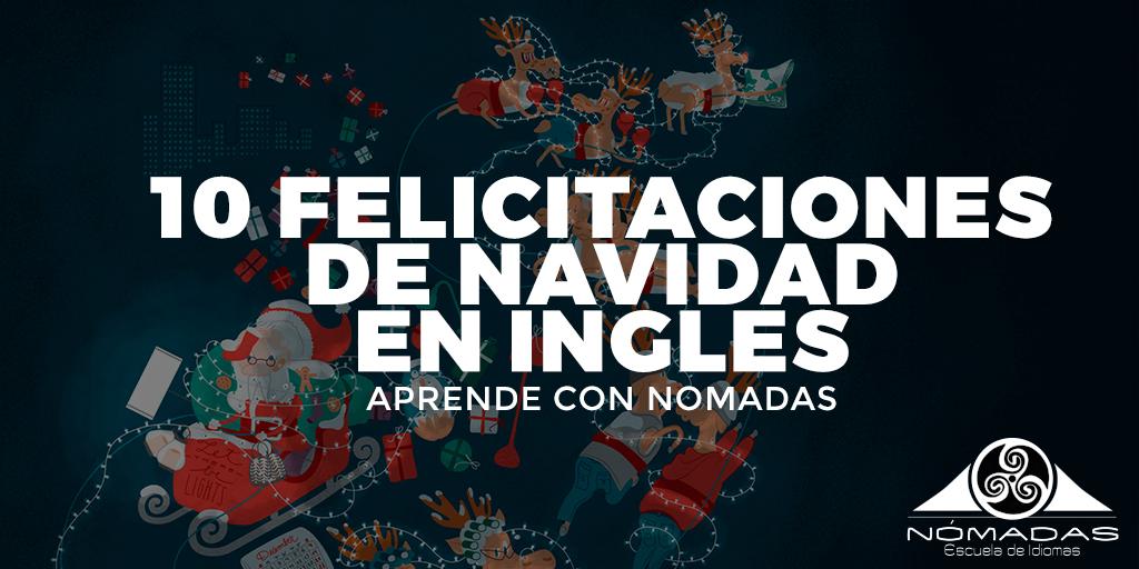 10-formas-de-felicitar-la-navidad-en-ingles-nomadas-escuela-de-idiomas-alcazar-de-san-juan-twitter
