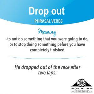 english-phrasal-verb-drop-out-nomadas-escuela-de-idiomas-alcazar-de-san-juan-ig