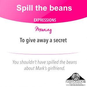 Flashcard of English expressions - Spill the beans - Nomadas Escuela de Idiomas - Alcazar de San Juan - Academia de inglés