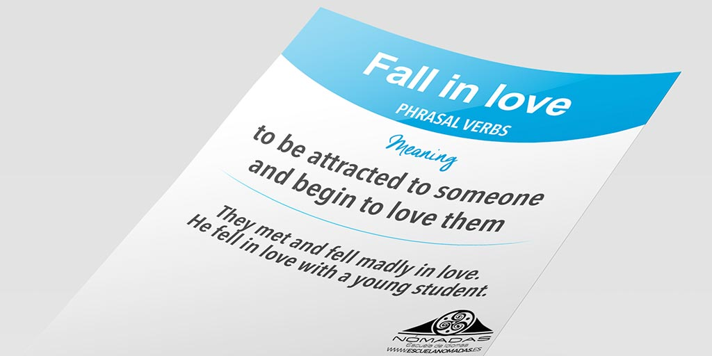 English phrasal verb flashcard fall in love - Nomadas Escuela de idiomas Alcazar de San Juan