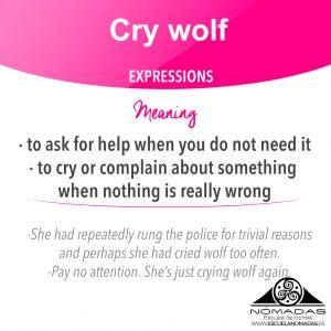 English idiom: CRY WOLF - Aprende con Nómadas Escuela de idiomas Alcazar de San Juan