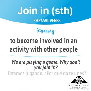 Nomadas-escuela-de-idiomas-alcazar-de-san-juan-ciudad-real-ingles-academia-cambridge-phrasal-verbs-join-in-something-flash-card