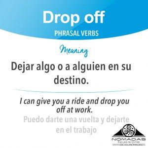 Phrasal verb ingles Drop off - Flashcard - Escuela de idiomas Nomadas Alcazar De San Juan