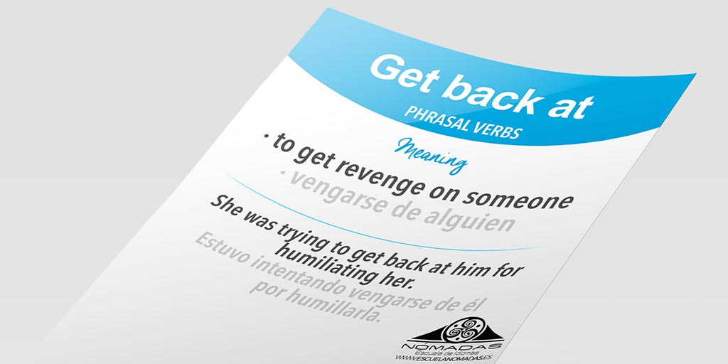 Aula De Inglês Aprender Phrasal Verbs In English Com: English Phrasal Verb Of The Week: GET BACK AT