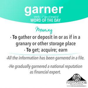 Garner: english word of the day - Aprende inglés con Nómadas Escuela de Idiomas Alcazar de San Juan - Cambridge