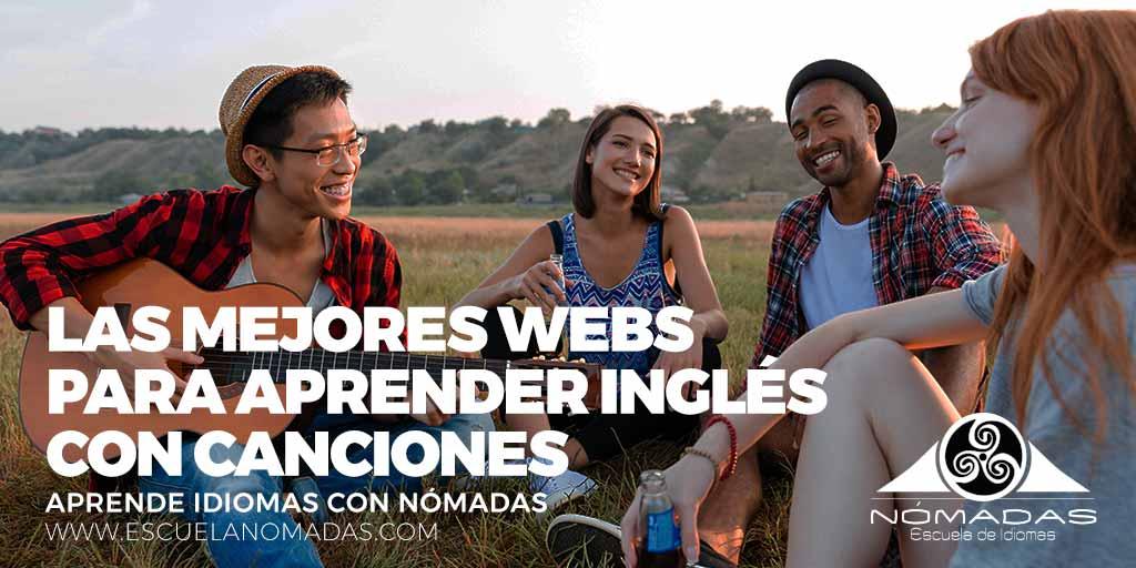 Las mejores webs para aprender inglés con canciones - Escuela de idiomas Nómadas Alcazar de San Juan