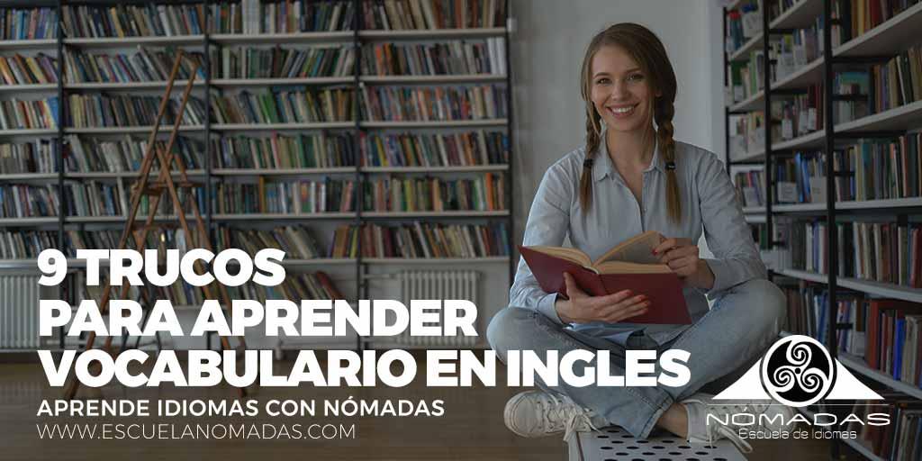 9 trucos para aprender vocabulario en ingles - Escuela de Idiomas Nómadas