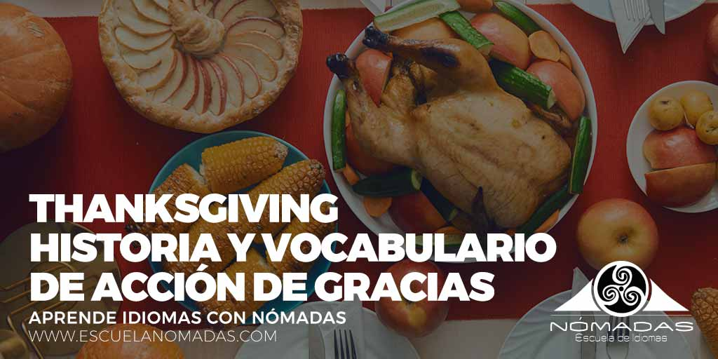 thanksgiving-vocabulario-ingles-del-dia-de-accion-de-gracias-aprende-ingles-con-nomadas-escuela-de-idiomas-alcazar-de-san-juanIG