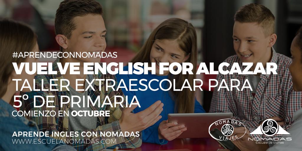 English for alcazar 2018 - Taller extraescolar de ingles Alcazar de San Juan Escuela de idiomas Nómadas